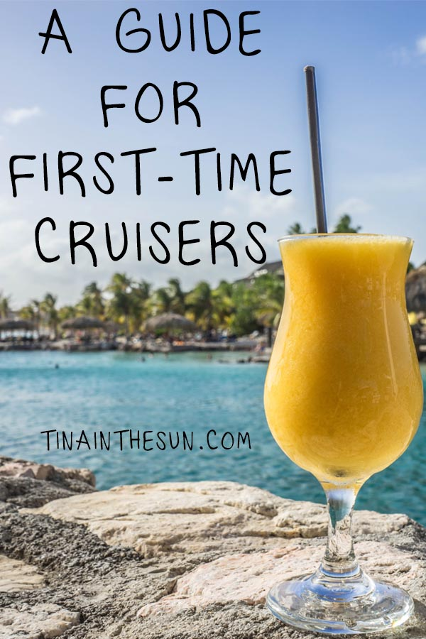 Guide for First-Time Cruisers